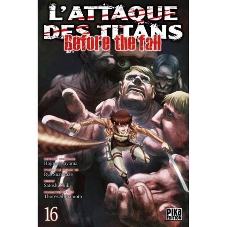 L'ATTAQUE DES TITANS - BEFORE THE FALL T16