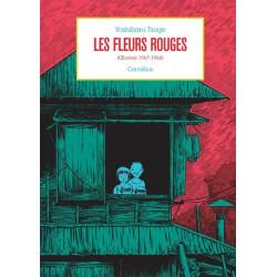 LES FLEURS ROUGES - OEUVRES 1967-1968