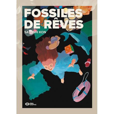 FOSSILES DE REVES - VOLUME UNIQUE