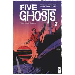 FIVE GHOSTS TOME 02 - LES RIVAGES OUBLIES