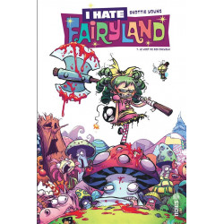 I HATE FAIRYLAND TOME 1 - URBAN INDIE
