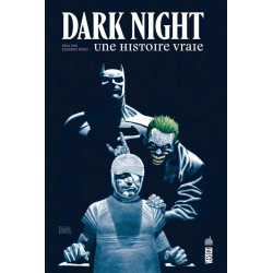 DARK NIGHT : UNE HISTOIRE VRAIE - VERTIGO DELUXE