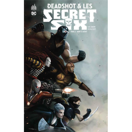 DEADSHOT & LES SECRET SIX TOME 2 - DC NEMESIS