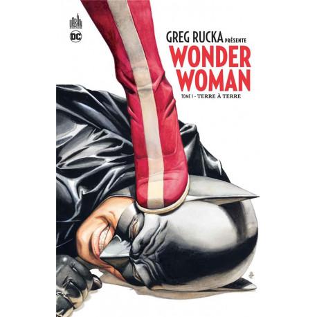 GREG RUCKA PRESENTE WONDER WOMAN TOME1 - DC SIGNATURES