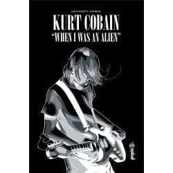 KURT COBAIN : WHEN I WAS AN ALIEN - URBAN GRAPHIC