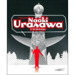 NAOKI URASAWA, L'AIR DU TEMPS