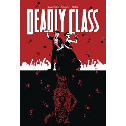 DEADLY CLASS TP VOL 8 NEVER GO BACK