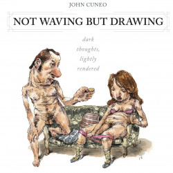 NOT WAVING BUT DRAWING GN CUNEO COLLECTION