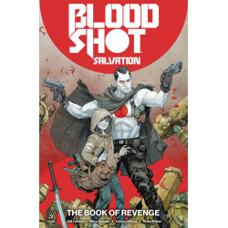 BLOODSHOT SALVATION TP VOL 1 THE BOOK OF REVENGE
